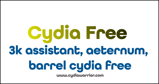 3k Assistant, Aeternum, Barrel Cydia Free