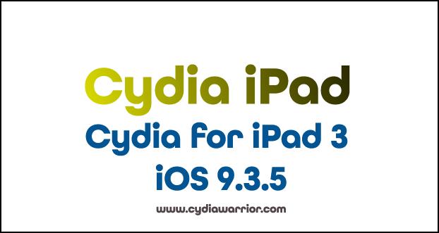 Cydia for iPad 3 iOS 9.3.5