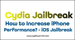 How to Increase iPhone Performance? - iOS Jailbreak