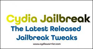 The Latest Released Jailbreak Tweaks