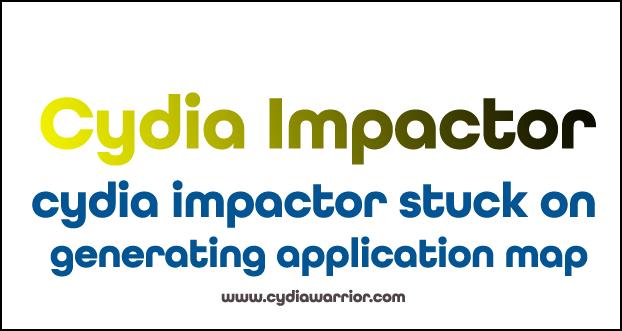Cydia Impactor Stuck on Generating Application Map