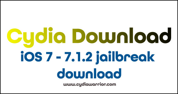 iOS 7, 7.1.1 & 7.1.2 Jailbreak Download