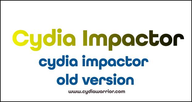 Cydia Impactor Old Version