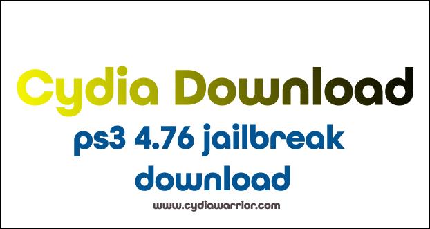 PS3 4.76 Jailbreak Download