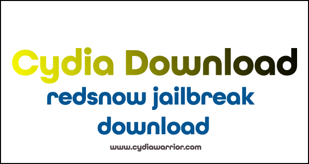 Redsnow Jailbreak Download